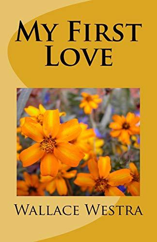 9781519708489: My First Love