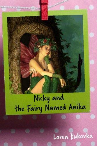 9781519708700: Nicky and the Fairy Named Anika (Nicky Hanniky Series) (Volume 1)