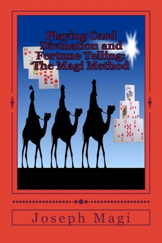 9781519710772: Playing Card Divination and Fortune Telling: The Magi Method