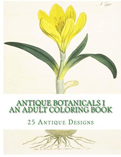 9781519711670: Antique Botanicals I - An Adult Coloring Book