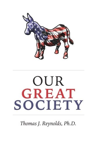 9781519713087: Our Great Society
