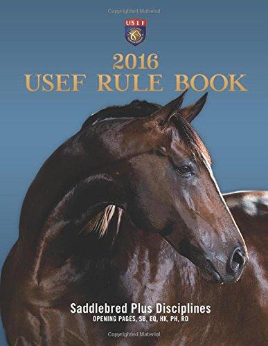 9781519713476: 2016 USEF Rulebook - Saddlebred Plus Disciplines
