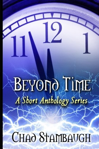 9781519714473: Beyond Time: A Short Anthology Series