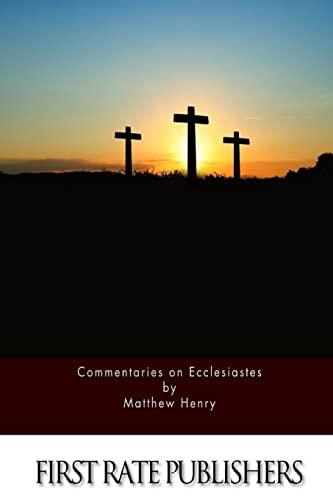 9781519714510: Commentaries on Ecclesiastes