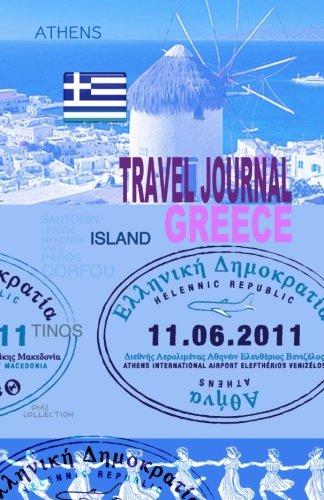 9781519714879: Travel journal Greece: Traveler's notebook. ( New collection OMJ )