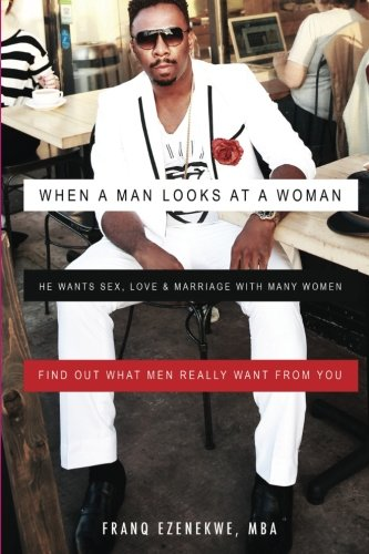 9781519714978: When a Man Looks at a Woman