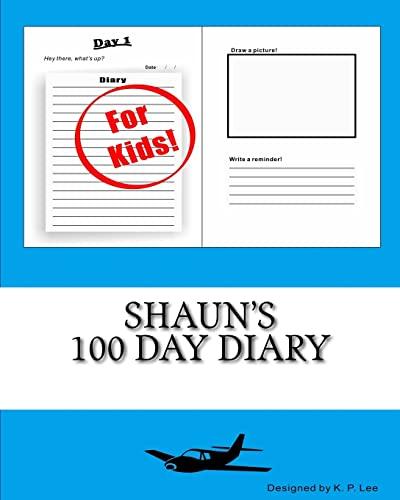 9781519715302: Shaun's 100 Day Diary