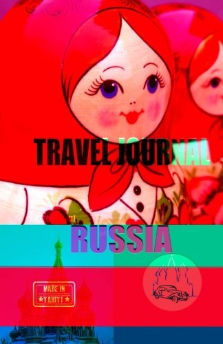 9781519715425: Travel journal Russia: Traveler's notebook. ( New collection OMJ )