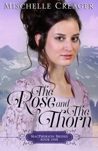9781519715944: The Rose and The Thorn (MacPherson Brides) (Volume 1)