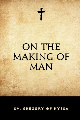9781519716637: On the Making of Man