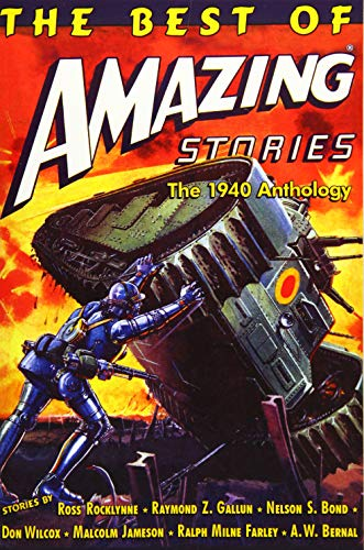9781519716965: The Best of Amazing Stories: The 1940 Anthology: Special Retro-Hugo Edition