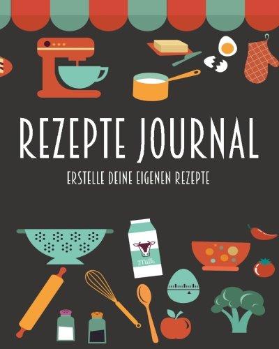 9781519719386: Rezepte Journal - Erstelle deine eigenen Rezepte: Barcelover