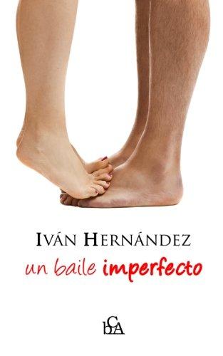 9781519720252: Un baile imperfecto (Spanish Edition)