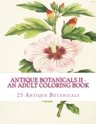 9781519721105: Antique Botanicals II - An Adult Coloring Book