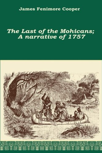 9781519721952: The Last of the Mohicans; A narrative of 1757