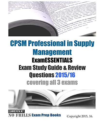Cpsm professional in supply management examessentials exam study.