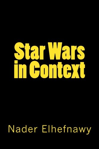 9781519722690: Star Wars in Context