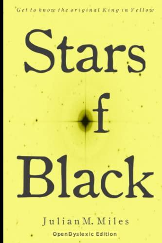 9781519722720: Stars of Black- OpenDyslexic Edition