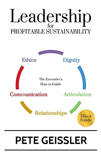 9781519724533: Leadership For Profitable Sustainability: The Executive's How-To Guide