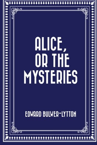 9781519724618: Alice, or The Mysteries