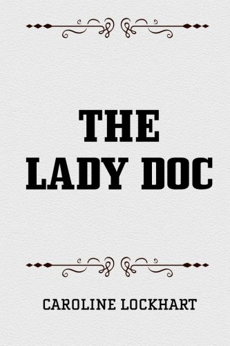 9781519724847: The Lady Doc