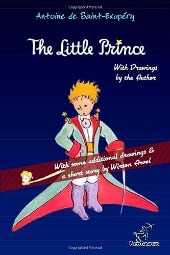 The Little Prince: Unabridged with Large Illustrations: Antoine de Saint-Exupéry