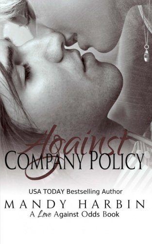 9781519726445: Against Company Policy (Love Against Odds) (Volume 1)