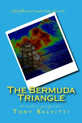 9781519728111: The Bermuda Triangle: A sailor's perspective