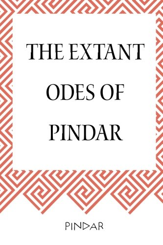 9781519729569: The Extant Odes of Pindar