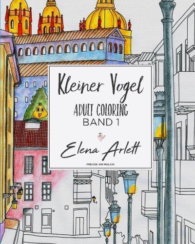 9781519729736: Kleiner Vogel: Adult coloring Band 1: Volume 1