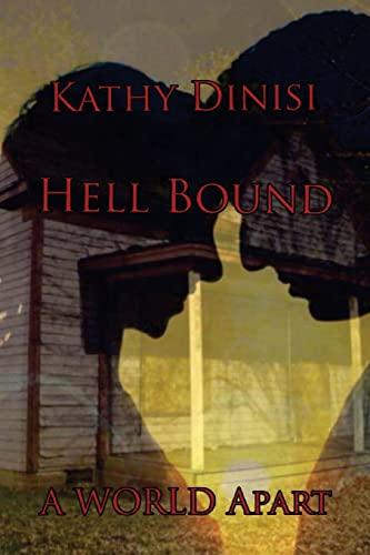 9781519729750: Hell Bound: (A World Apart) (Volume 2)
