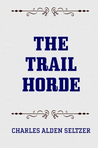 9781519730428: The Trail Horde