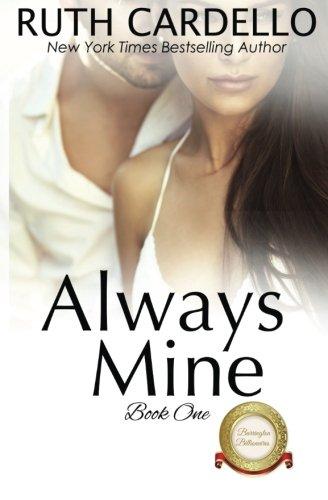 9781519730572: Always Mine (The Barrington Billionaires) (Volume 1)