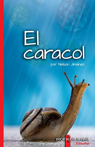 9781519731265: El caracol (Spanish Edition)