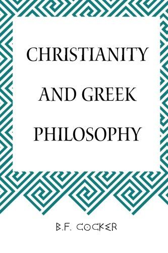 9781519731470: Christianity and Greek Philosophy