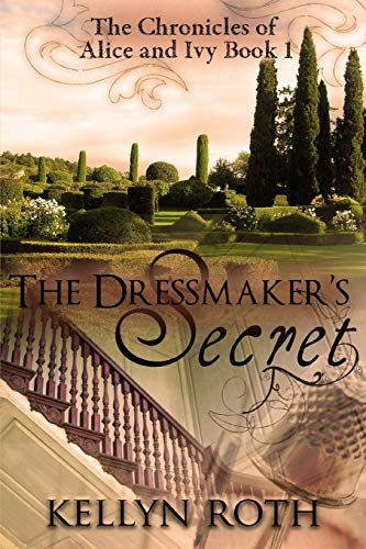 9781519732088: The Dressmaker's Secret (The Chronicles of Alice and Ivy) (Volume 1)