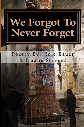 9781519732309: We Forgot To Never Forget