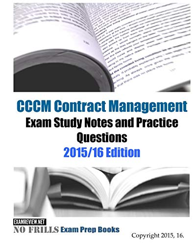 9781519732354: CCCM Contract Management Exam Study Guide & Practice Questions 2015/16 Edition