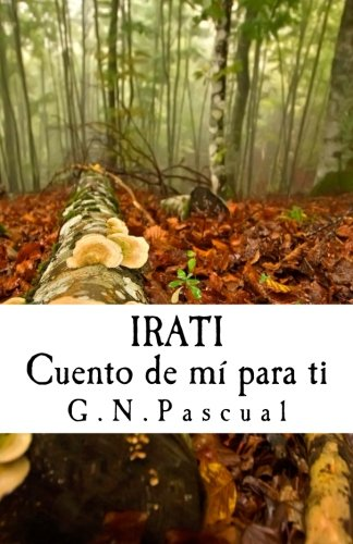 9781519732613: Irati (Cuento de mí para ti)