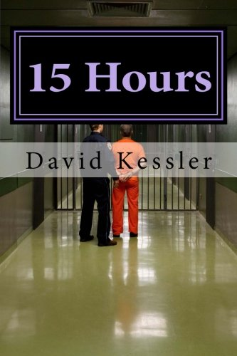 9781519735874: 15 Hours (the Alex Sedaka thrillers)
