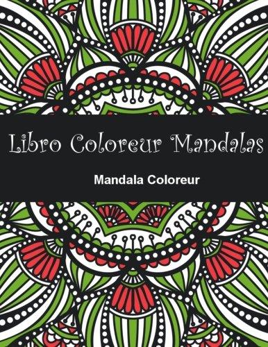 9781519736598: Libro Coloreur Mandalas: Libro para coloreur mandalas