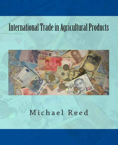 9781519738097: International Trade in Agricultural Products