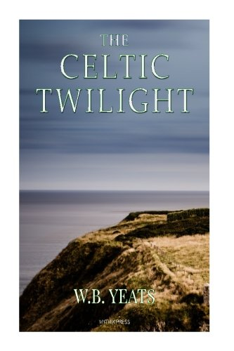 9781519738745: The Celtic Twilight