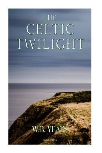 9781519738745: The Celtic Twilight