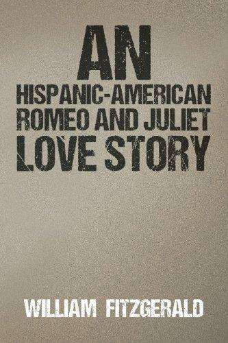 9781519738936: An Hispanic-American Romeo and Juliet Love Story