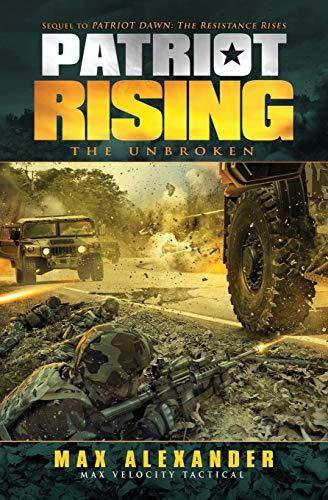 9781519738950: Patriot Rising: The Unbroken