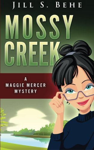 9781519739209: Mossy Creek: A Maggie Mercer Mystery Book 1 (Volume 1)