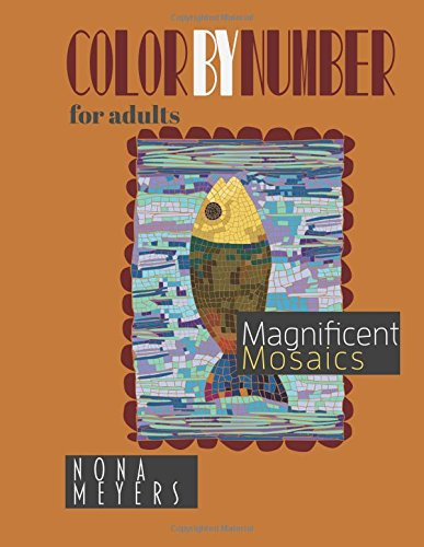 9781519739452: Color By Number For Adults: Magnificent Mosaics