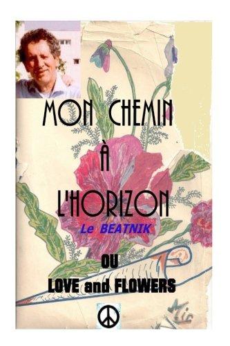 Mon Chemin A L Horizon or Love: Alarcon Ma, Michel