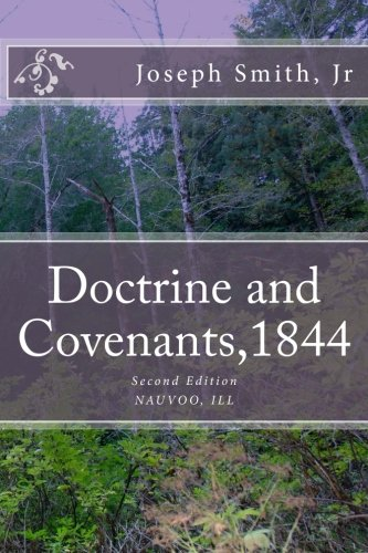 9781519740328: Doctrine and Covenants, 1844 Second Edition